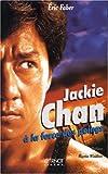 Jackie Chan : à la force des poings | Faber, Eric