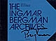 The Ingmar Bergman archives = Les archives Ingmar Bergman | Bergman, Ingmar