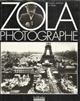 Zola photographe : [exposition, Paris, Mairies des 2e et 6e arrondissements, 1990] : 480 documents