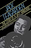 Jack Teagarden : the story of a jazz maverick