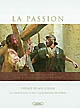 "La passion : photographies du film ""La passion du Christ"""