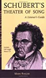 Schubert's theater of song : a listener's guide
