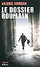 Le dossier roumain : thriller